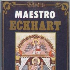 Libros de segunda mano: MAESTRO ECKHART. OBRAS ESCOGIDAS. Lote 194870715