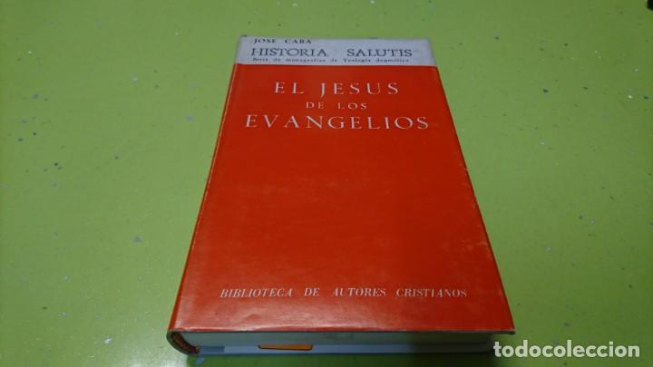 EL JESÚS DE LOS EVANGELIOS, JOSÉ CABA (Libros de Segunda Mano - Religión)