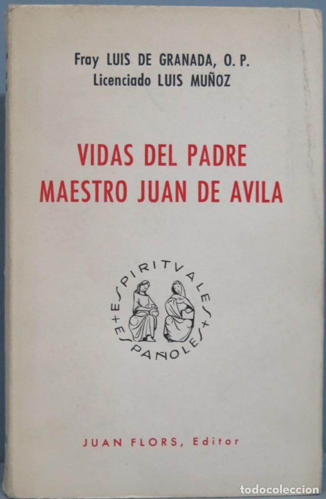 VIDAS DEL PADRE MAESTRO JUAN DE ÁVILA (Libros de Segunda Mano - Religión)