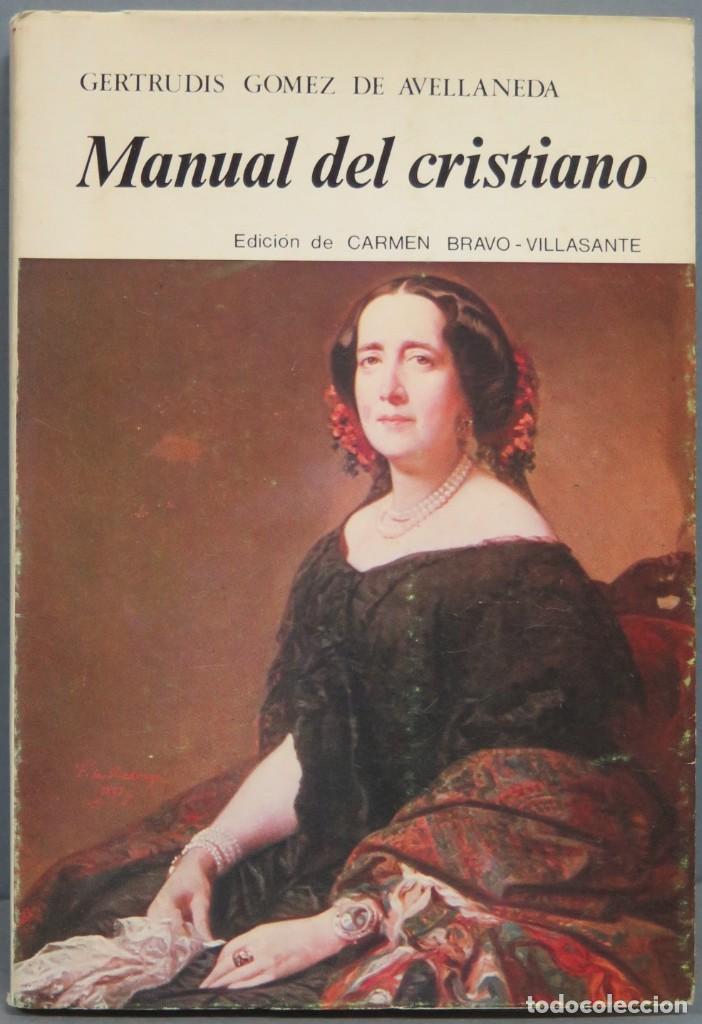 MANUAL DEL CRISTIANO. GERTRUDIS GOMEZ DE AVELLANEDA (Libros de Segunda Mano - Religión)