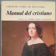 Libros de segunda mano: MANUAL DEL CRISTIANO. GERTRUDIS GOMEZ DE AVELLANEDA. Lote 194901682