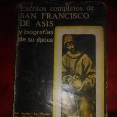 Libros de segunda mano: ESCRITOS COMPLETOS DE SAN FRANCISCO DE ASÍS. BAC, N. 4. 1975. 6ª ED.. Lote 194903045