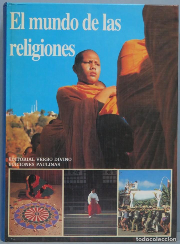 EL MUNDO DE LAS RELIGIONES. EDITORIAL VERBO DIVINO. EDICIONES PAULINAS (Libros de Segunda Mano - Religión)