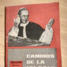 Libros de segunda mano: FOLLETO PPC-PROPAGANDA POPULAR CATÓLICA-NUMERO 233-234. CAMINOS DE LA IGLESIA-AÑOS 70. Lote 194913637