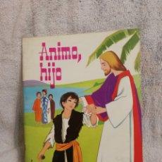 Libros de segunda mano: ANIMO HIJO. EDITORIAL PAULINAS. COLECCION JESUS Y LOS NIÑOS. Lote 194916655