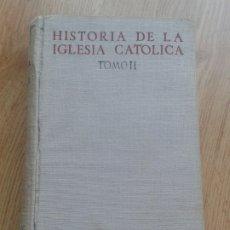 Libros de segunda mano: HISTORIA DE LA IGLESIA CATÓLICA. TOMO II. EDAD MEDIA. 1953. GARCÍA VILLOSLADA.. Lote 194918851