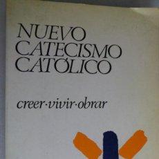 Libros de segunda mano: NUEVO CATECISMO CATÓLICO. CREER-VIVIR-OBRAR. HERDER. Lote 194938646