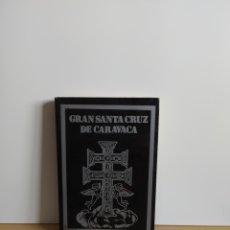 Libros de segunda mano: GRAN SANTA CRUZ DE CARAVACA. Lote 194938793