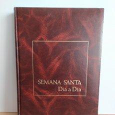 Libros de segunda mano: SEMANA SANTA DIA A DIA. Lote 194944387