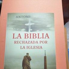 Libros de segunda mano: LA BIBLIA RECHAZADA POR LA IGLESIA. ANTONIO PIÑERO. Lote 194945635