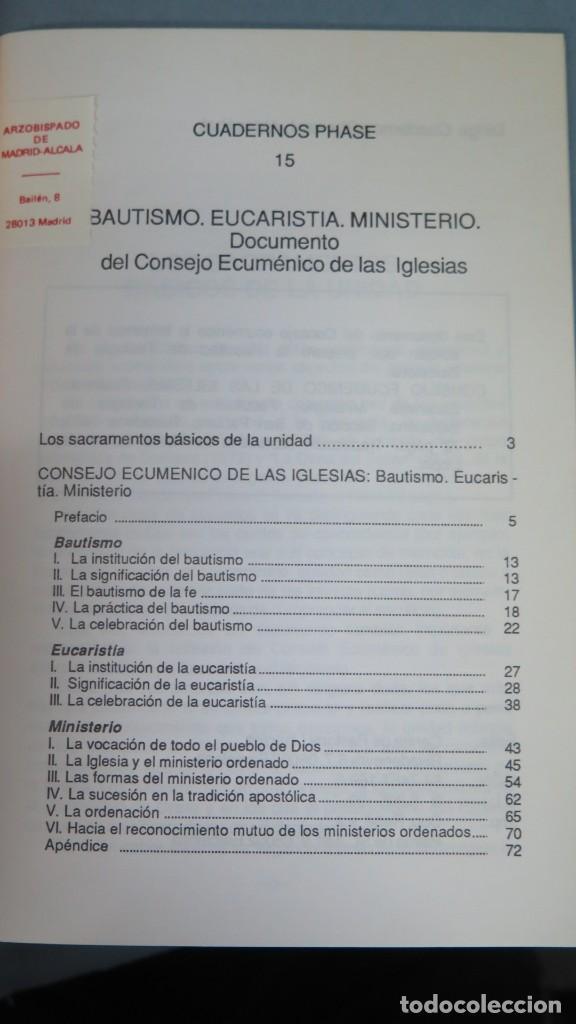 Libros de segunda mano: BAUTISMO EUCARISTIA MINISTERIO. DOCUMENTO DEL CONSEJO ECUMENICO. CUADERNOS PHASE. 15 - Foto 2 - 194965540