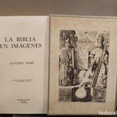 Libros de segunda mano: LA BIBLIA EN IMAGENES, GUSTAVO DORE, MANUEL MORERA 1979, PRIMERA EDICION. Lote 194967366