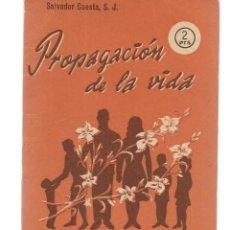 Libros de segunda mano: FOLLETOS ID. Nº 54-F. PROPAGACIÓN DE LA VIDA. EDIT. SAL TERRAE, 1961(P/D39). Lote 194994872