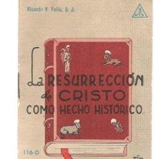 Libros de segunda mano: FOLLETOS ID. Nº 116-D. LA RESURRECCIÓN DE CRISTO COMO HECHO HISTÓRICO. EDIT. SAL TERRAE, 1961(P/D39). Lote 194994982