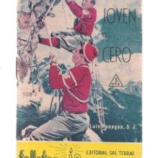 Libros de segunda mano: FOLLETOS ID. Nº 108-J. JÓVEN O CERO. LUIS PENAGOS, S.J. EDIT. SAL TERRAE, 1961(P/D39). Lote 194995087