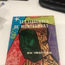 Libros de segunda mano: LES LEGENDES DE MONTSERRAT. Lote 195038037