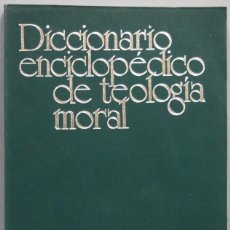 Libros de segunda mano: DICCIONARIO ENCICLOPEDICO DE TEOLOGIA MORAL. SUPLEMENTO DE LA 3ª EDICION. Lote 195040945