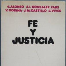Libros de segunda mano: FE Y JUSTICIA. VV.AA. Lote 195041153