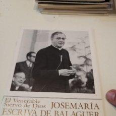 Libros de segunda mano: G-KUKI84 REVISTA EL SIERVO DE DIOS JOSEMARIA ESCRIVA DE BALAGUER OPUS DEI Nº 12. Lote 195041261