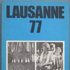 Libros de segunda mano: LAUSANNE 77. Lote 195041500