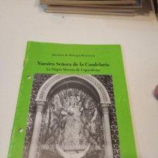 Libros de segunda mano: G-KUKI84 REVISTA SEMANA SANTA NUESTRA SEÑORA DE LA CANDELARIA CADIZ 1991. Lote 195041667