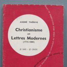 Libros de segunda mano: CHRISTIANISME ET LETTRES MODERNES. JE SAIS-JE CROIS. Lote 195046643