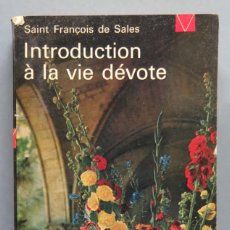 Libros de segunda mano: INTRODUCTION A LA VIE DEVOTE. SAINT FRANÇOIS DE SALES. Lote 195047031