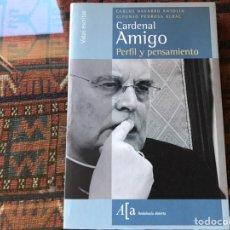 Libros de segunda mano: CARDENAL AMIGO. PERFIL Y PENSAMIENTO. CARLOS NAVARRO. Lote 195060115