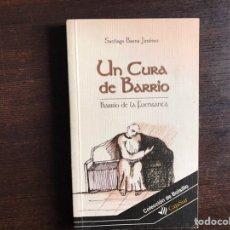 Libros de segunda mano: UN CURA DE BARRIO. SANTIAGO VAGINA. Lote 195062726