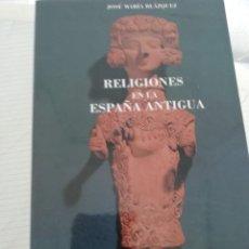 Libros de segunda mano: RELIGIONES D ELA ESPAÑA ANTIGUA. Lote 195067257