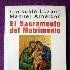 Libros de segunda mano: EL SACRAMENTO DEL MATRIMONIO. Lote 195067766
