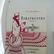 Libros de segunda mano: ZARATHUSTRA E LA TRASFIGURAZIONE DEL MONDO, EN ITALIANO. Lote 195067962