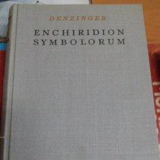 Libros de segunda mano: ENCHIRIDION SYMBOLORUM. DENZINGER. HERDER. LATÍN. Lote 195096940