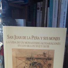 Libros de segunda mano: JUAN GARCIA: SAN JUAN DE LA PEÑA Y SUS MONJES. LA VIDA DE UN MONASTERIO ALTOARAGONES.... Lote 195111161