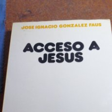 Libros de segunda mano: ACCESO A JESÚS VERDAD E IMAGEN. Lote 195113550