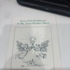 Libros de segunda mano: NOCES D'OR PRESBITERALS DE MN. JOSEP NICOLAU I MARTI. Lote 195142450