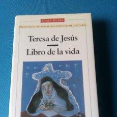 Libros de segunda mano: EL LIBRO DE LA VIDA - TERESA DE JESÚS. Lote 195151857