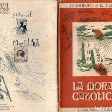 Libros de segunda mano: LA MORAL CATÓLICA (J. ZAHONERO Y M. A. MARTÍN). Lote 195153110