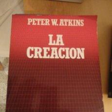 Libros de segunda mano: LA CREACIÓN. PETER W. ATKINS. BIBLIOTECA CIENTÍFICA SALVAT. Nº 54. . Lote 195153838