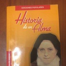 Libros de segunda mano: HISTORIA DE UN ALMA. Lote 195156236