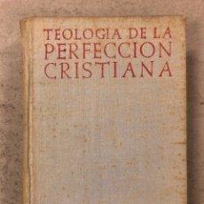 Libros de segunda mano: TEOLOGÍA DE LA PERFECCIÓN CRISTIANA. ANTONIO ROYO MARIN. BIBLIOTECA DE AUTORES CRISTIANOS 1945. Lote 195178686