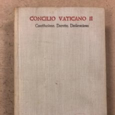 Libros de segunda mano: CONCILIO VATICANO II (CONSTITUCIONES, DECRETOS, DECLARACIONES). CASIMIRO MORCILLO GONZÁLEZ. BAC 1965. Lote 195179585