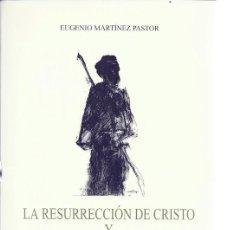 Libros de segunda mano: LA RESURRECCION DE CRISTO Y LA IGLESIA PRIMITIVA. Lote 195189536