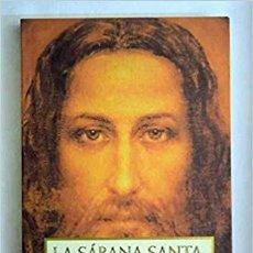 Libros de segunda mano: LA SABANA SANTA DOS MIL AÑOS DESPUES. Lote 195189610