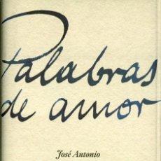 Libros de segunda mano: PALABRAS DE AMOR. Lote 195189666