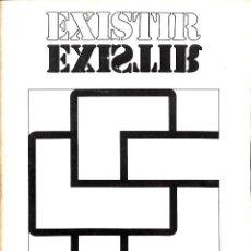 Libros de segunda mano: EXISTIR REVISTA - CARLOS FERRER - AJUNTAMENT DE BARCELONA - EXISTIR. Lote 195192515