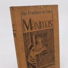 Libros de segunda mano: MÁXIMAS, DE SAN FRANCISCO DE SALES, TRADUCIDAS POR BALMES.. RESURRECCIÓN, 1942. Lote 195215590