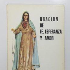 Libros de segunda mano: ORACIÓN DE FE, ESPERANZA Y AMOR. FRANCISCO GONZÁLEZ ALBA (SACERDOTE). GUADALAJARA, 1978. Lote 195243272