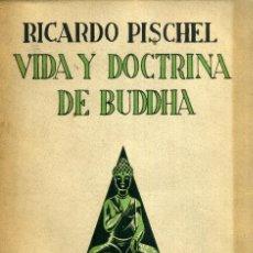 Libros de segunda mano: VIDA Y DOCTRINA DE BUDDHA. Lote 195250513