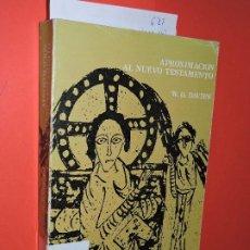 Libros de segunda mano: APROXIMACIÓN AL NUEVO TESTAMENTO. DAVIES, W.D. ED. CRISTIANDAD. MADRID 1979. Lote 195262246
